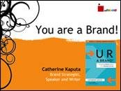 You are a Brand by Catherine Kaputa